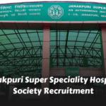 Janakpuri Super Speciality Hospital Society Recruitment banner